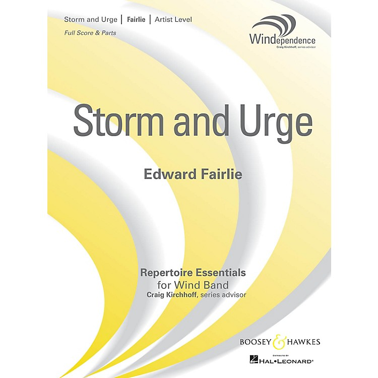 Boosey and HawkesStorm and Urge Concert Band Level 5 Composed by Edward Fairlie