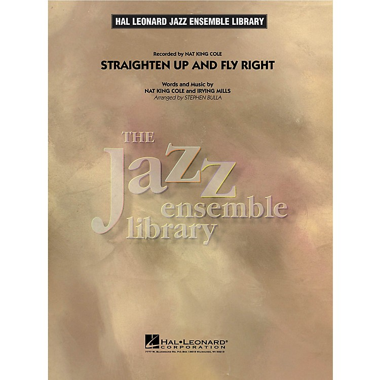 Hal LeonardStraighten up and Fly Right Jazz Band Level 4 Arranged by Stephen Bulla