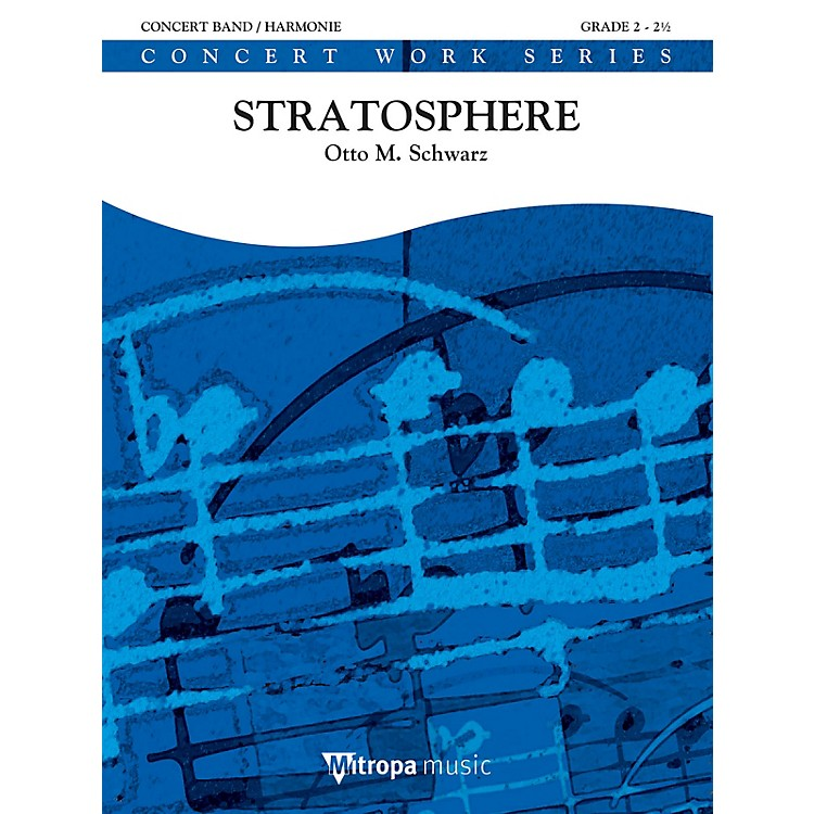De Haske MusicStratosphere Concert Band Level 3 Composed by Otto M. Schwarz