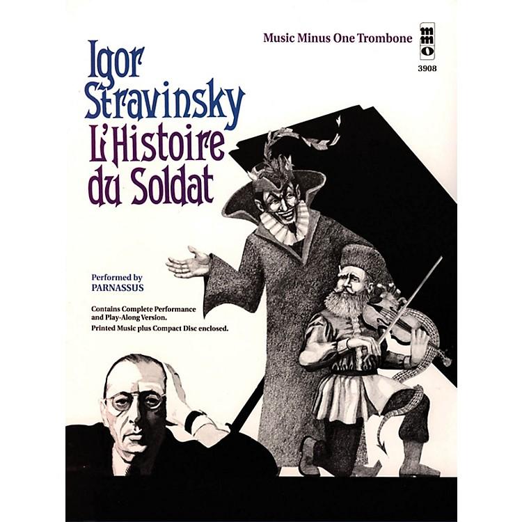 Music Minus OneStravinsky - L'Histoire du Soldat (Music Minus One Trombone) Music Minus One Series Softcover with CD