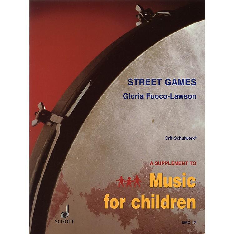 SchottStreet Games Schott Series Composed by Various