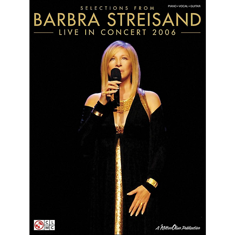 Cherry LaneStreisand: Live In Concert 2006 (Selections From) arranged for piano, vocal, and guitar (P/V/G)