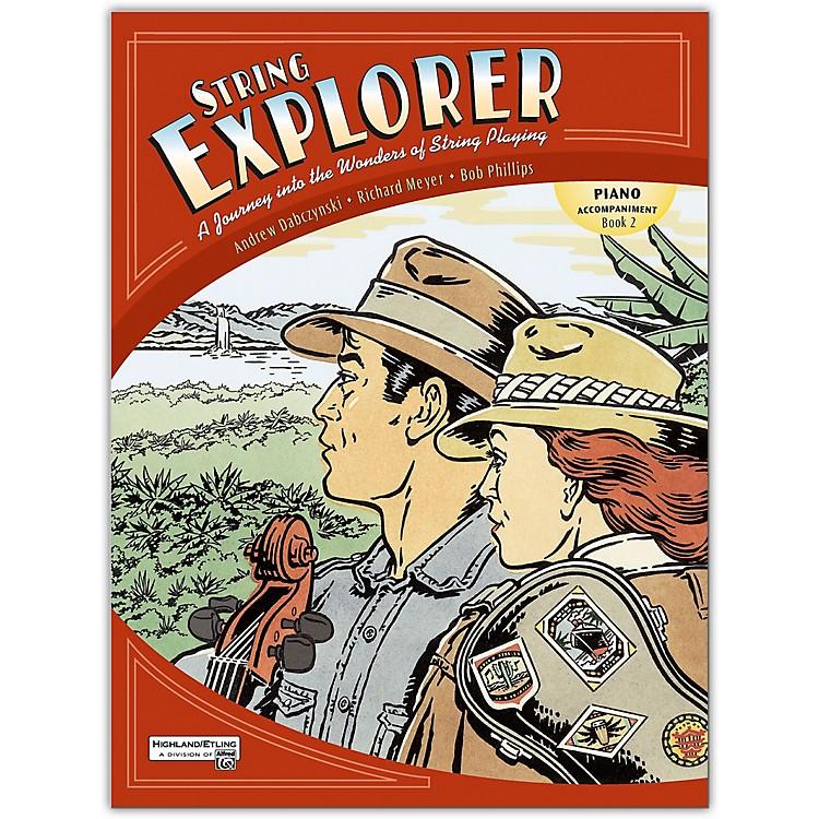 AlfredString Explorer Book 2 Piano Accomp.