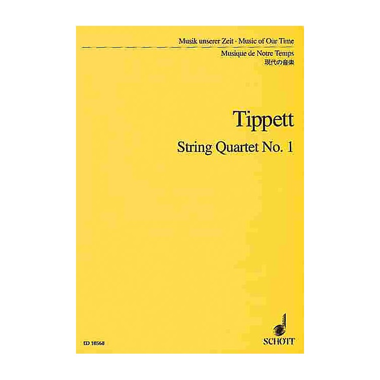 SchottString Quartet No. 1 (Study Score) Schott Series Composed by Michael Tippett