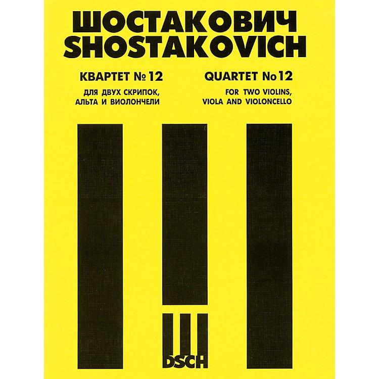 DSCHString Quartet No. 12, Op. 133 (Score) DSCH Series Composed by Dmitri Shostakovich