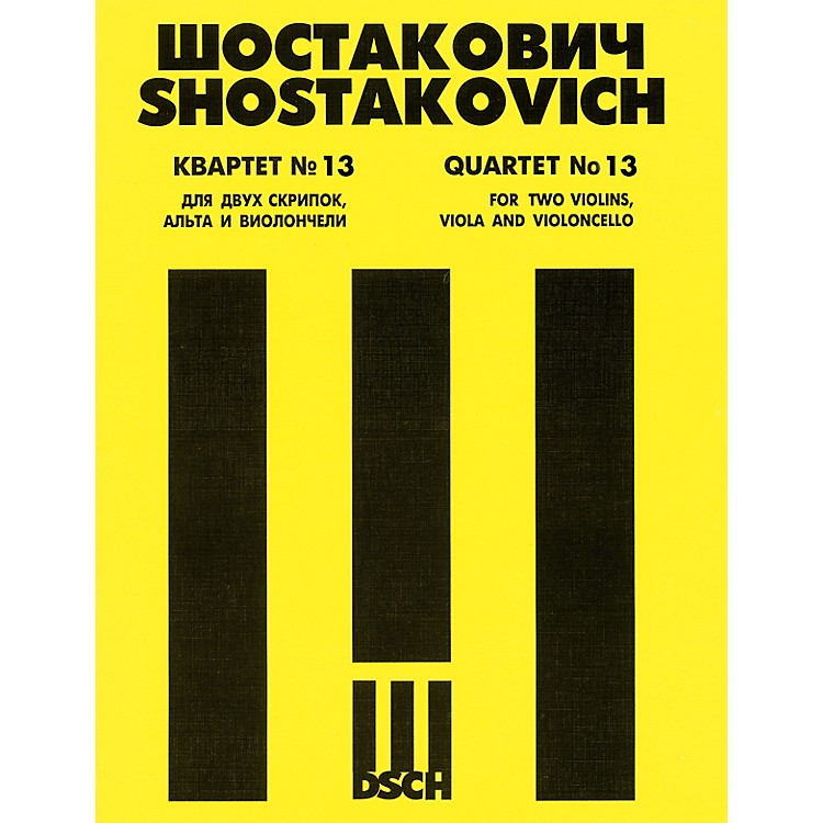 DSCH String Quartet No. 13, Op. 138 (Score) DSCH Series Composed by Dmitri Shostakovich
