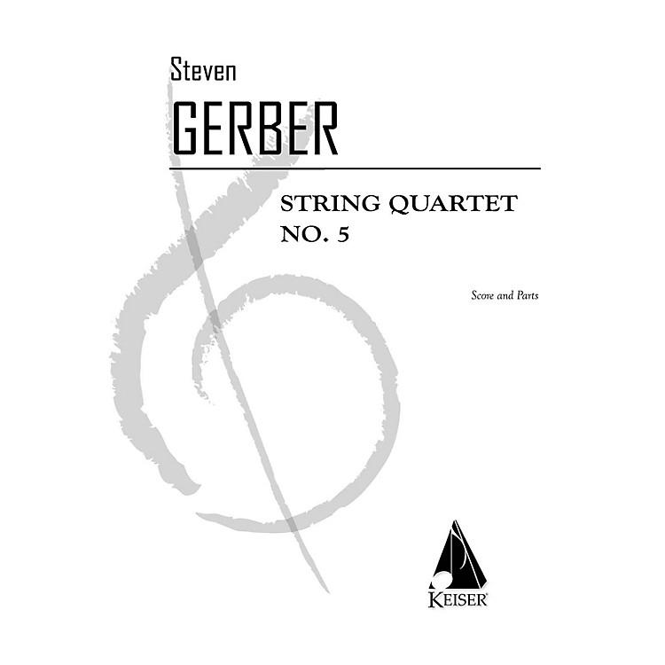 Lauren Keiser Music PublishingString Quartet No. 5 LKM Music Series Composed by Steven Gerber