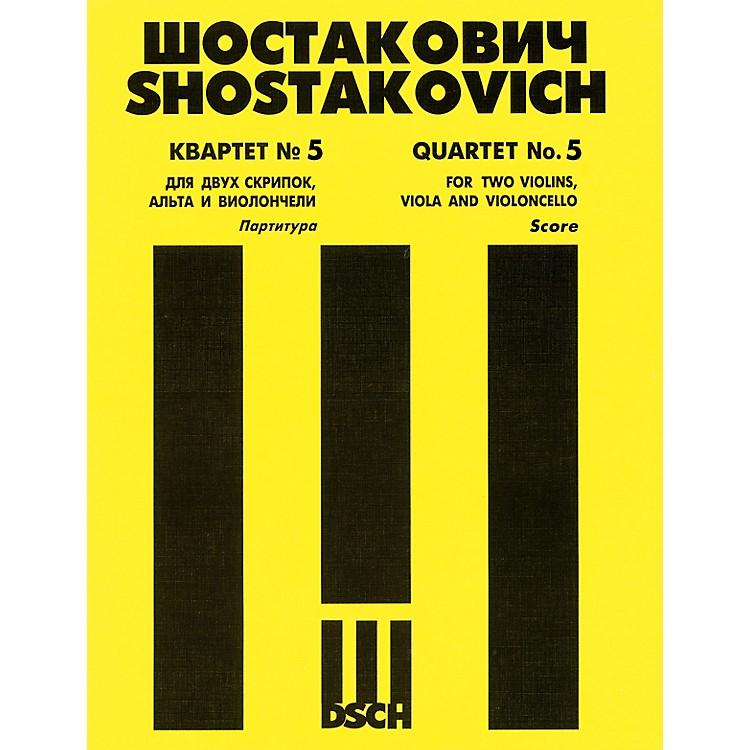 DSCHString Quartet No. 5, Op. 92 (Score) DSCH Series Composed by Dmitri Shostakovich
