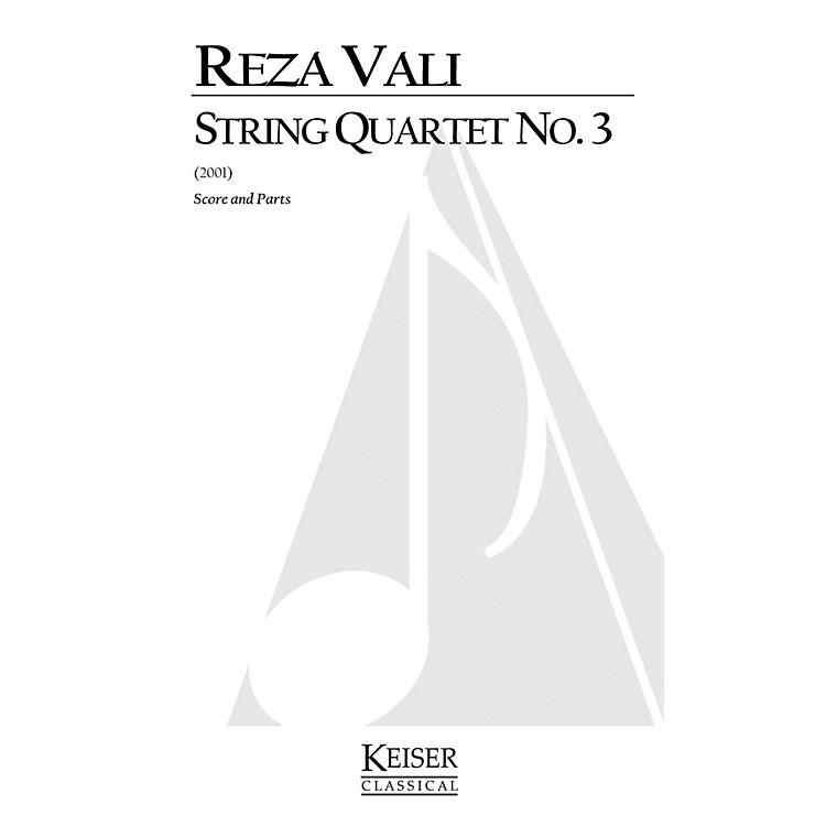 Lauren Keiser Music PublishingString Quartet No.3 LKM Music Series Composed by Reza Vali