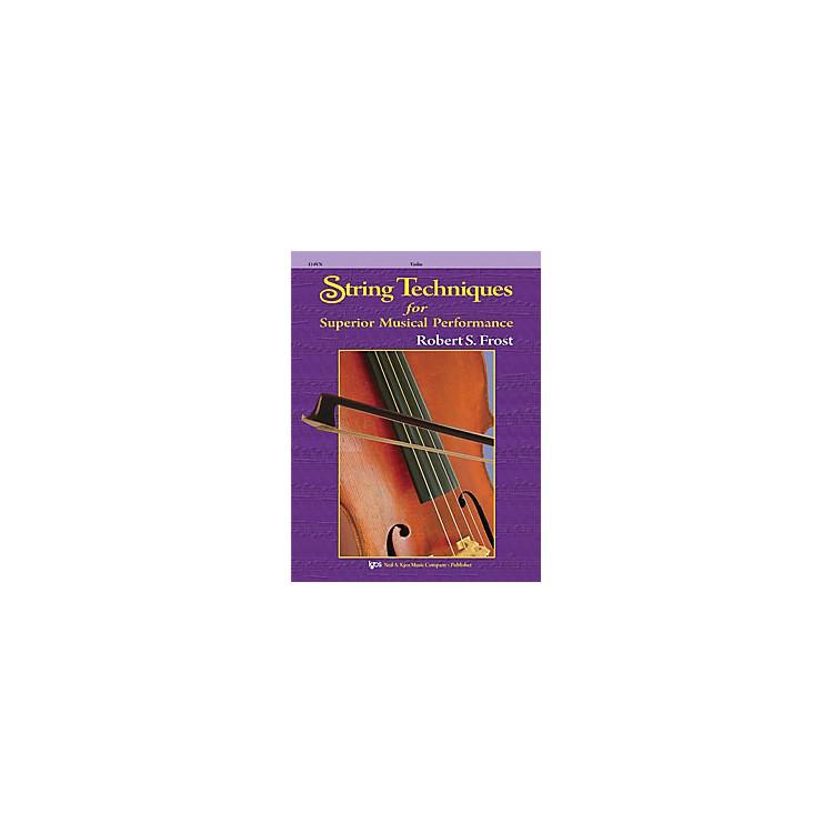KJOSString Techniques for Superior Musical Performance Violin