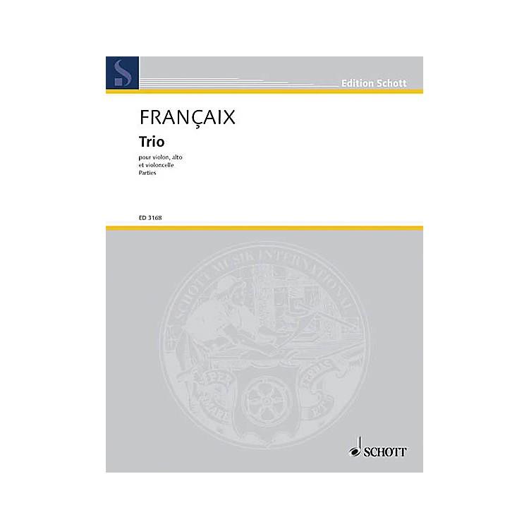 Schott MusicString Trio (1933) (Set of Parts) Schott Series Composed by Jean Françaix