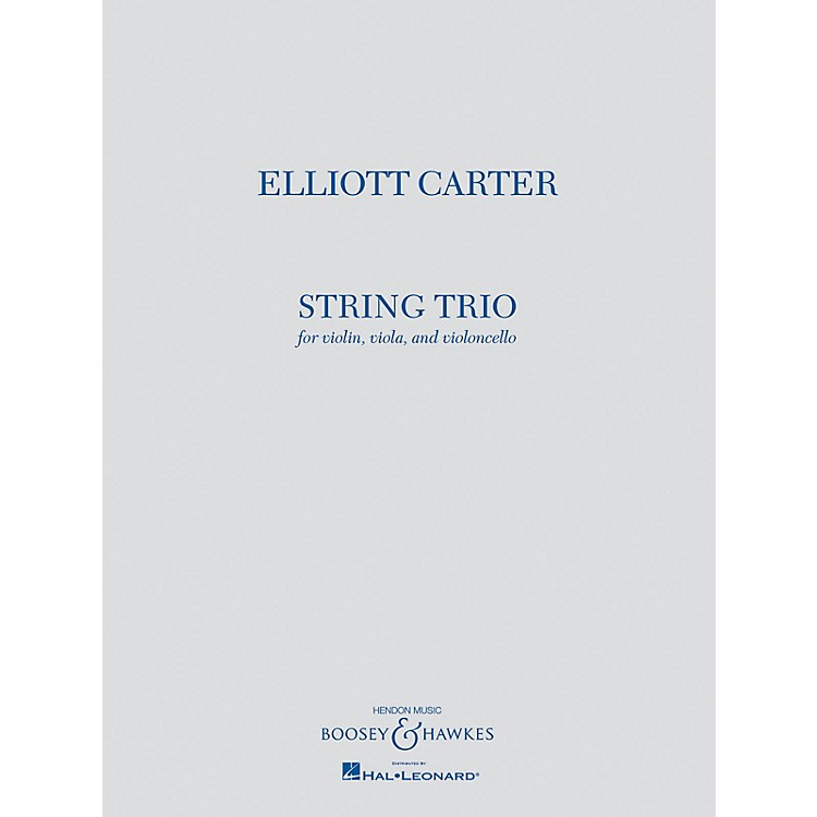 Boosey and Hawkes String Trio (Violin, Viola, and Violoncello) Boosey & Hawkes Chamber Music Series by Elliott Carter