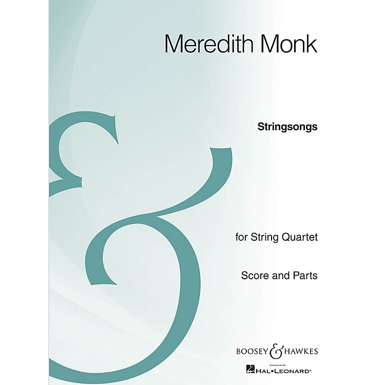 Boosey and HawkesStringsongs (String Quartet Archive Edition) Boosey & Hawkes Chamber Music Series by Meredith Monk