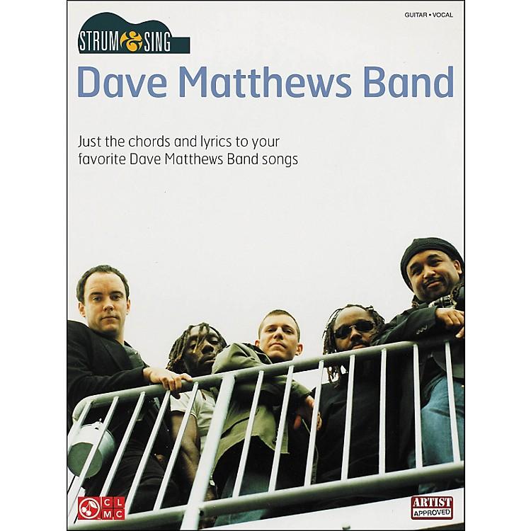 Cherry LaneStrum & Sing Dave Matthews Band Easy Guitar Series Guitar Tab Songbook