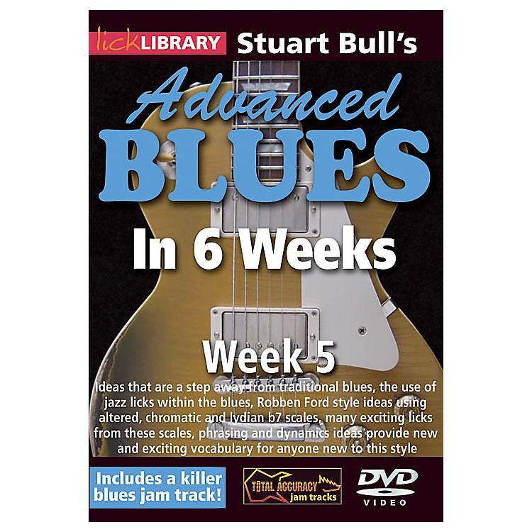LicklibraryStuart Bull's Advanced Blues in 6 Weeks (Week 5) Lick Library Series DVD Performed by Stuart Bull