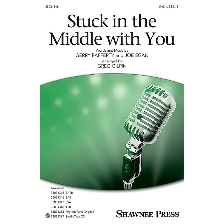 Shawnee Press Stuck in the Middle with You SAB arranged by Greg Gilpin
