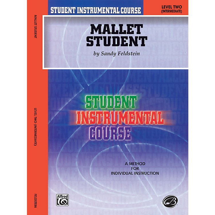 AlfredStudent Instrumental Course Mallet Student Level 2 Book