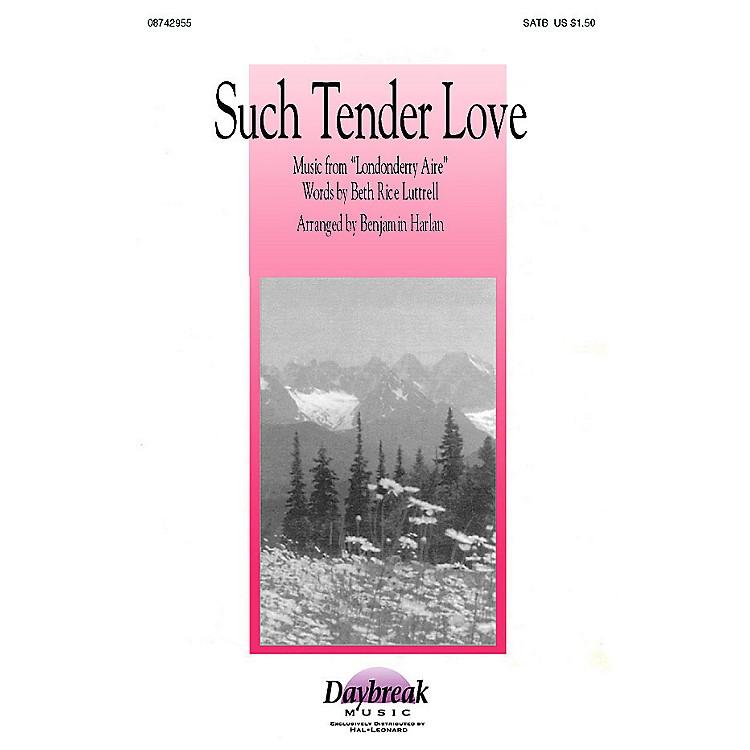 BrookfieldSuch Tender Love (SATB) SATB arranged by Benjamin Harlan