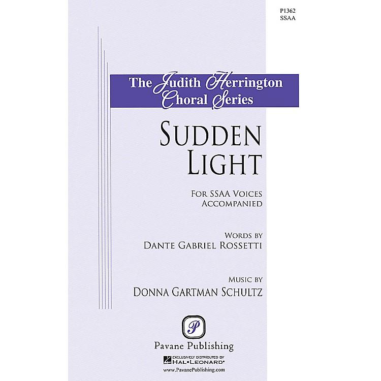 PavaneSudden Light SSA composed by Donna Gartman Schultz