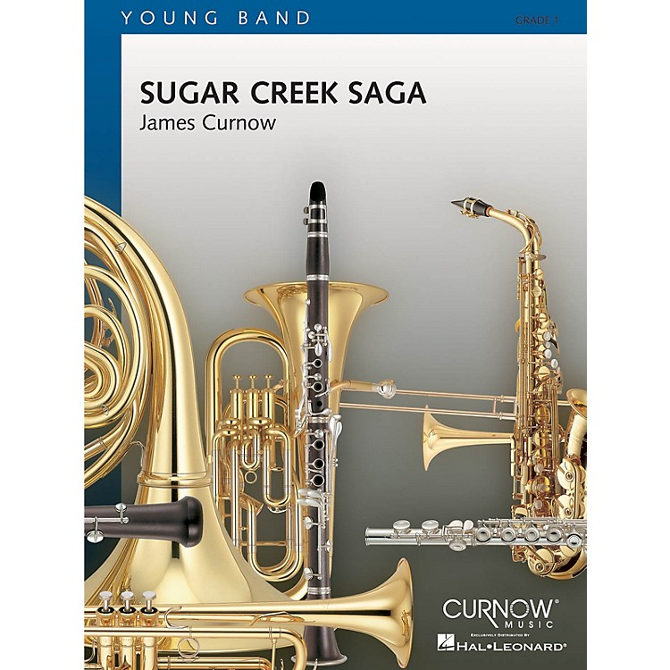 Curnow MusicSugar Creek Saga (Grade 1 - Score and Parts) Concert Band Level 1 Composed by James Curnow