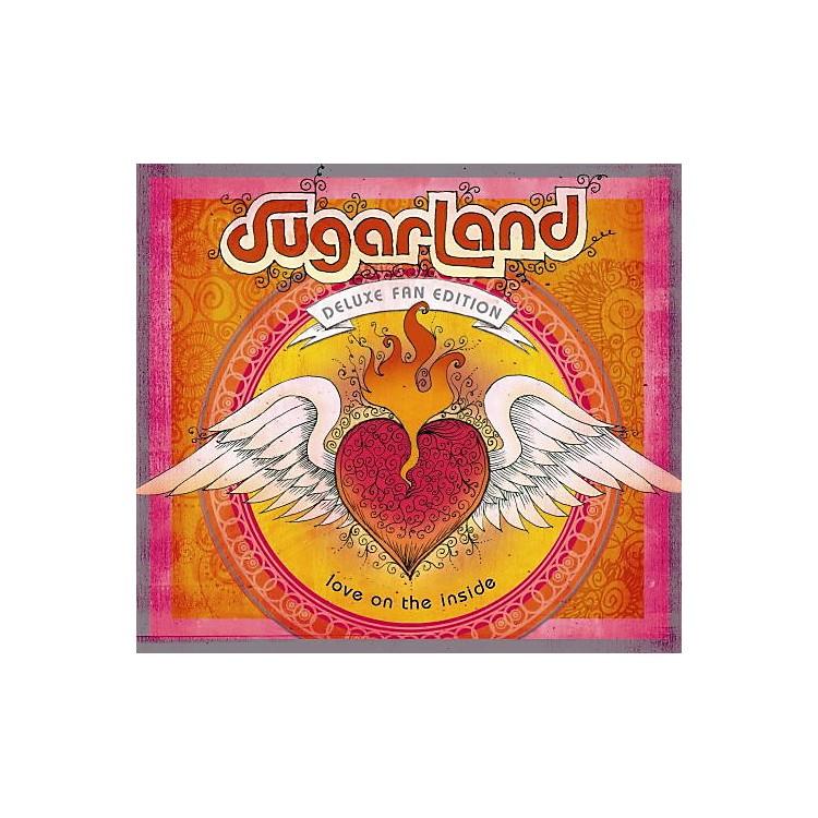 AllianceSugarland - Love On The Inside [Deluxe Fan Edition] [Bonus Tracks]