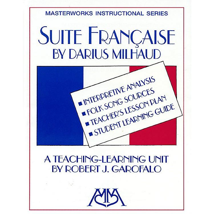 Meredith MusicSuite Francaise Meredith Music Resource Series Arranged by Robert J. Garofalo