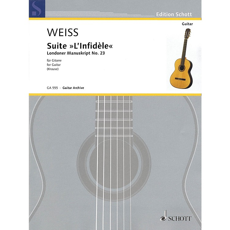Schott Suite L'infidèle Schott Series Softcover Composed by Silvius Leopold Weiss Edited by Ansgar Krause