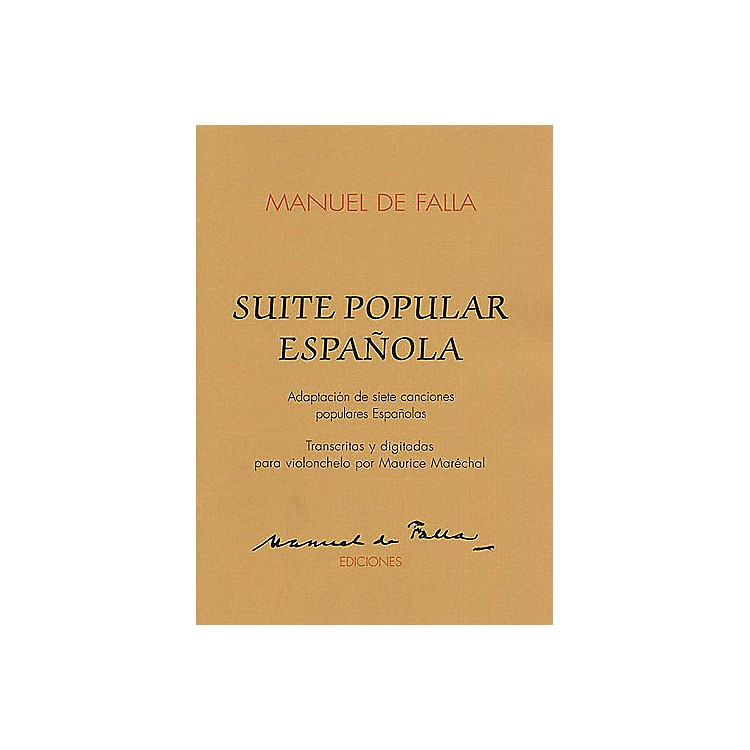 Union MusicaleSuite Populaires Espagnole (for Cello and Piano) Music Sales America Series