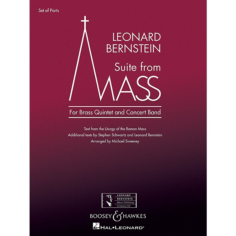 Boosey and HawkesSuite from Mass Concert Band Level 5 Composed by Leonard Bernstein Arranged by Michael Sweeney