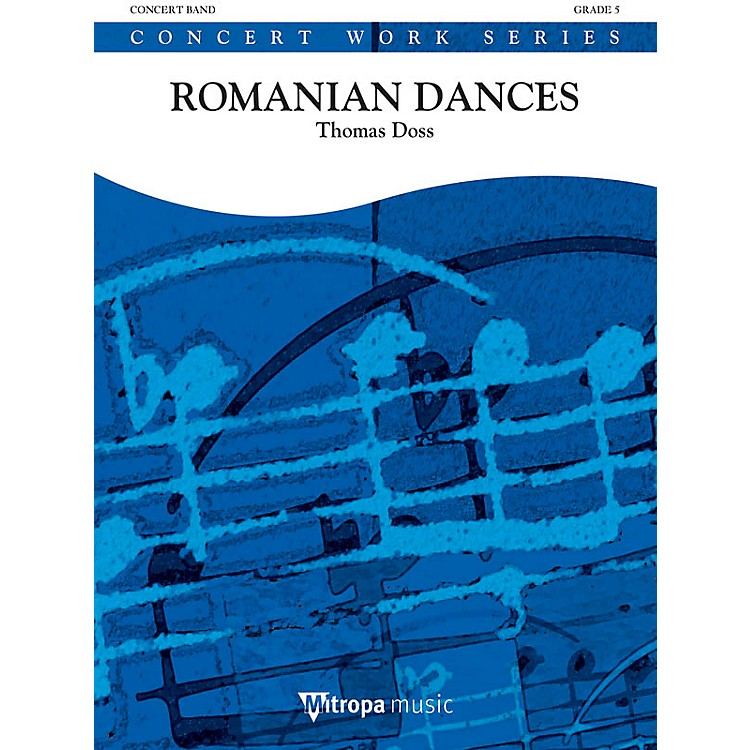 Hal LeonardSuite from Romanian Dances (Score) Concert Band Level 5 Composed by Thomas Doss