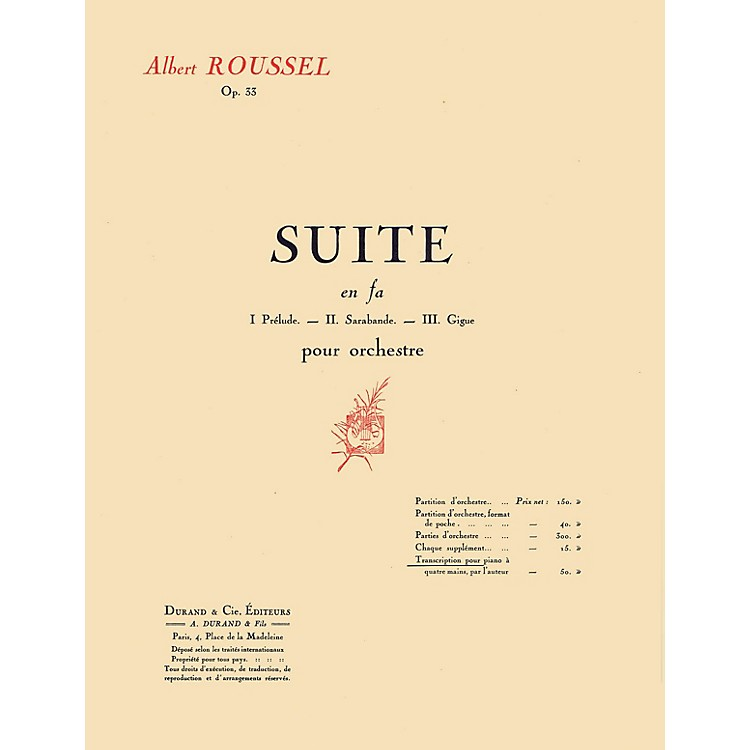 Editions DurandSuite in F, Op. 33 (Transcription for 1 Piano 4 Hands) Editions Durand Series Softcover by Albert Roussel