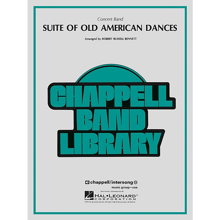 Hal LeonardSuite of Old American Dances Concert Band Level 4 Composed by Robert Russell Bennett