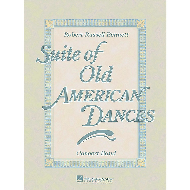 Hal Leonard Suite of Old American Dances (Deluxe Edition) Concert Band Level 4 Composed by Robert Russell Bennett