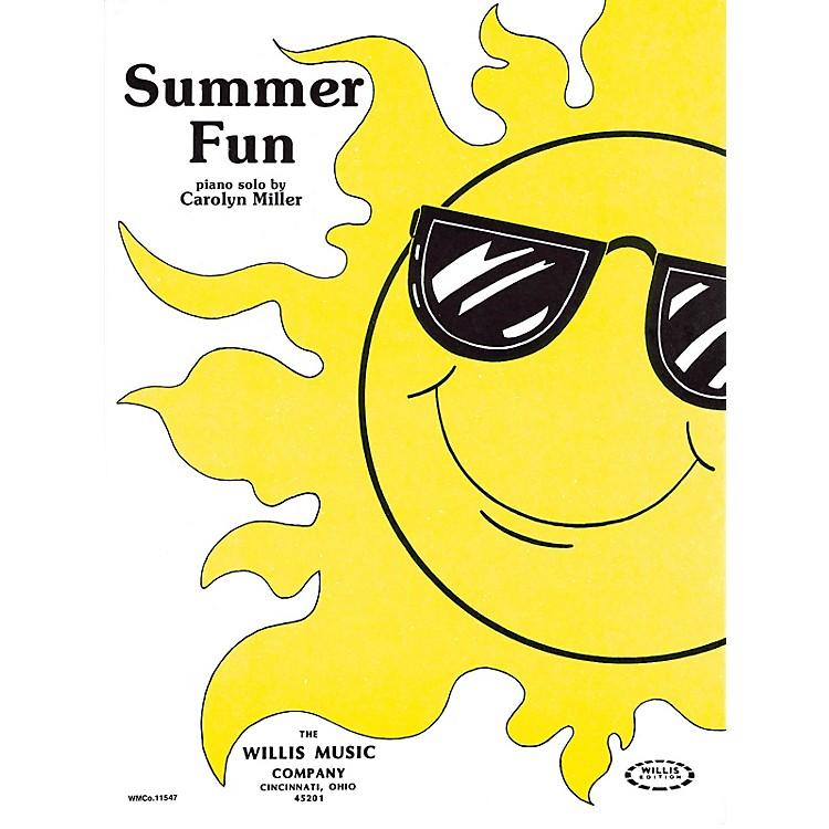 Willis MusicSummer Fun (Later Elem Level) Willis Series by Carolyn Miller