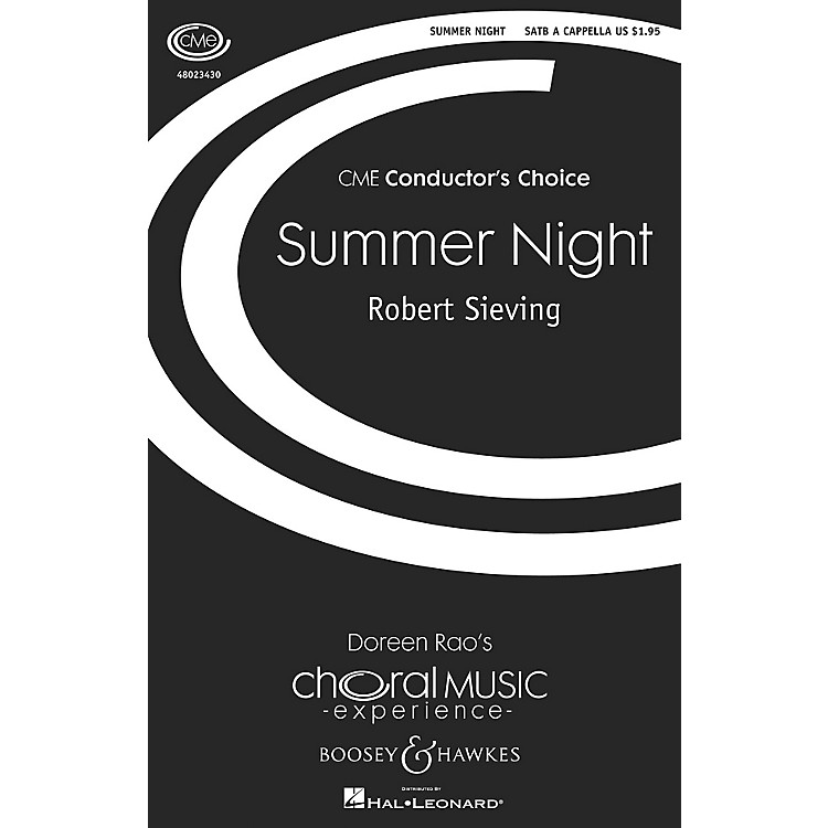 Boosey and HawkesSummer Night (CME Conductor's Choice) SATB a cappella composed by Robert Sieving