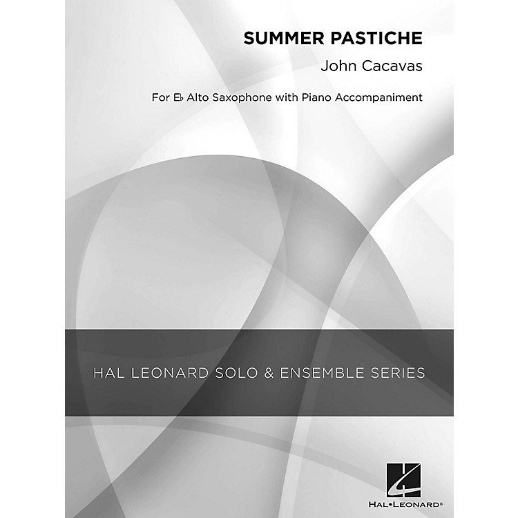 Hal LeonardSummer Pastiche (Grade 2.5 Alto Saxophone Solo) Concert Band Level 2.5 Composed by John Cacavas