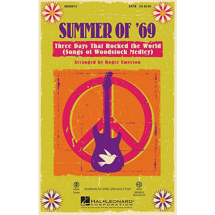 Hal Leonard Summer of '69 - Three Days That Rocked the World (Songs of Woodstock Medley) ShowTrax CD by Roger Emerson
