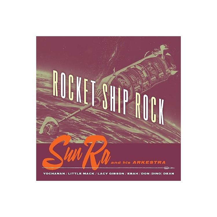 AllianceSun Ra - Rocket Ship Rock