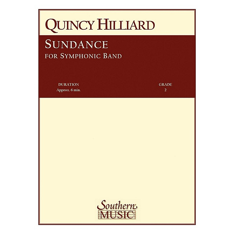 SouthernSundance (Band/Concert Band Music) Concert Band Level 2 Composed by Quincy Hilliard