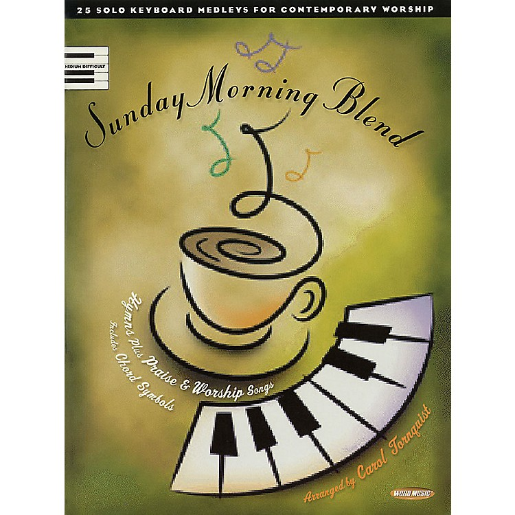 Word MusicSunday Morning Blend (25 Solo Keyboard Medleys for Contemporary Worship) Sacred Folio (Upper Int)