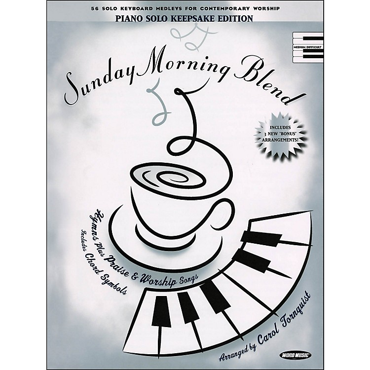 Word MusicSunday Morning Blend Keepsake Edition arranged for piano, vocal, and guitar (P/V/G)