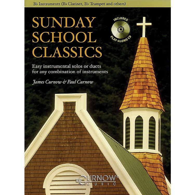 Curnow Music Sunday School Classics (For Bb Instruments - Grade 2.5) Concert Band Level 2.5