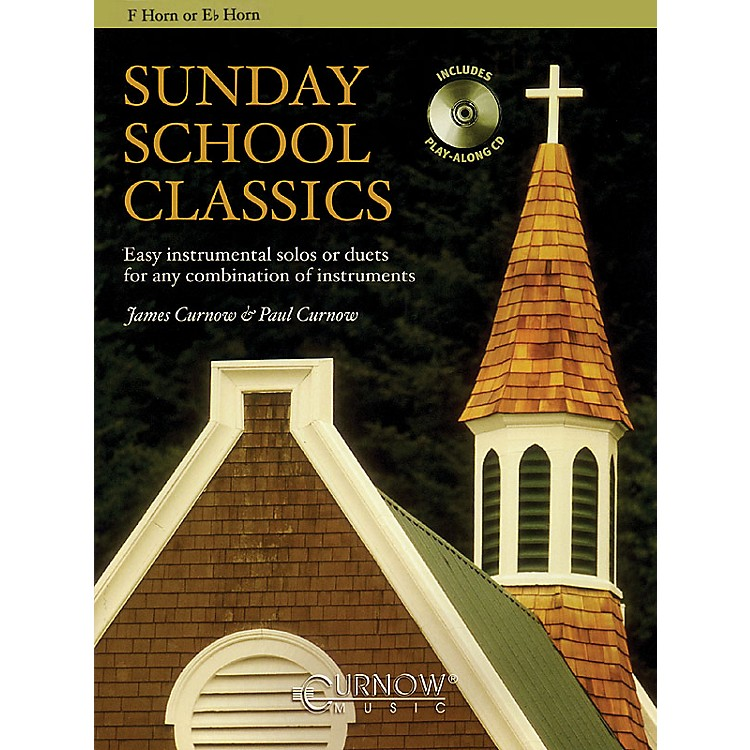 Curnow MusicSunday School Classics (For F Horn or Eb Horn Instruments - Grade 2.5) Concert Band Level 2.5