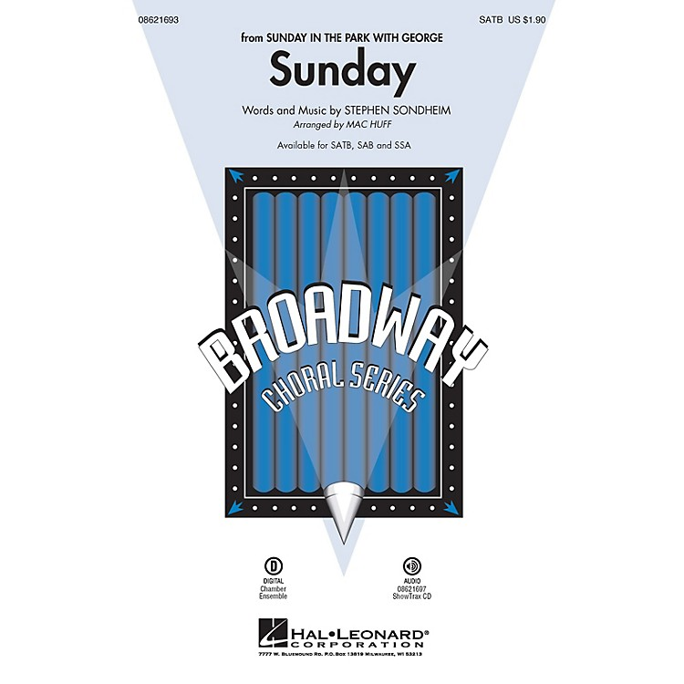 Hal LeonardSunday (from Sunday in the Park with George) SAB Arranged by Mac Huff
