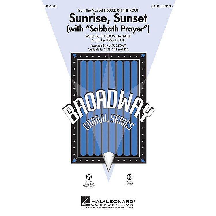 Hal Leonard Sunrise, Sunset (with Sabbath Prayer) (from Fiddler on the Roof) SATB arranged by Mark Brymer