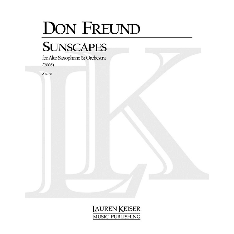 Lauren Keiser Music PublishingSunscapes (Piano Reduction) LKM Music Series by Don Freund