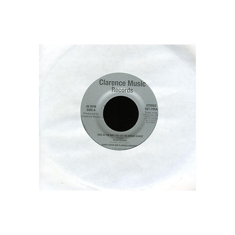 AllianceSuper Coper & Clarence Breaker - This Is the Way You Do the Break Dance