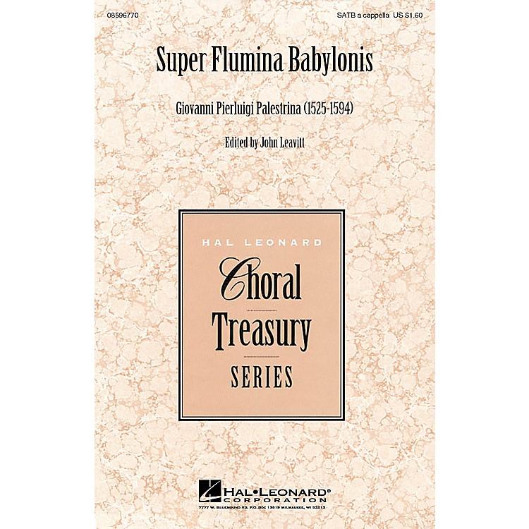 Hal LeonardSuper Flumina Babylonis SATB a cappella arranged by John Leavitt