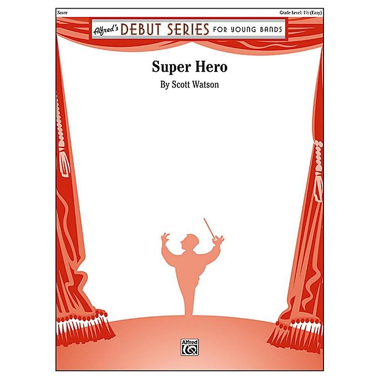 AlfredSuper Hero Concert Band Grade 1.5 (Easy)