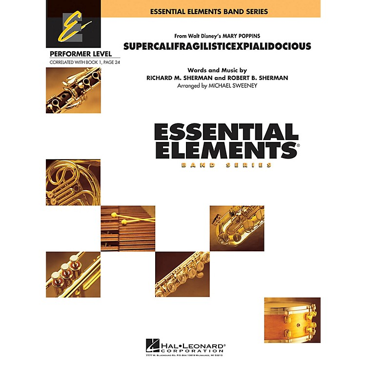 Hal LeonardSupercalifragilisticexpialidocious (from Mary Poppins) Concert Band Level .5 to 1 by Michael Sweeney